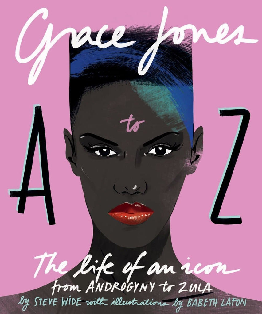 Grace Jones A to Z Books Abrams & Chronicle for We Built This City 5