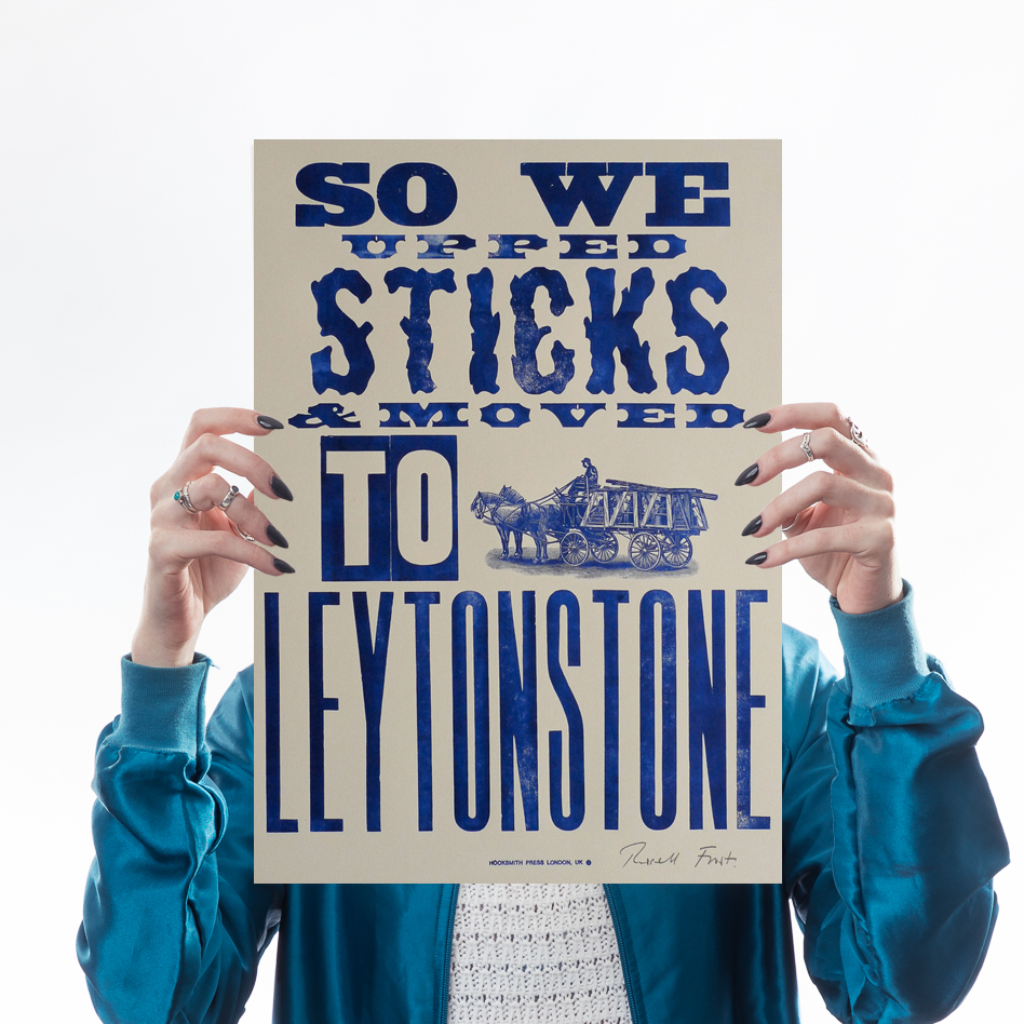 Upped Sticks to Leytonstone