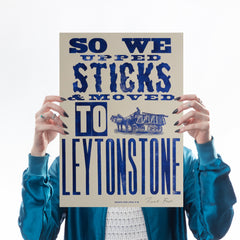 Upped Sticks to Leytonstone Art Typography Hooksmith Press for We Built This City 1