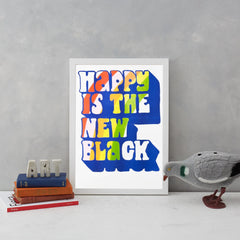Happy Is The New Black Risograph Art Typography Yellow Owl Workshop for We Built This City 3