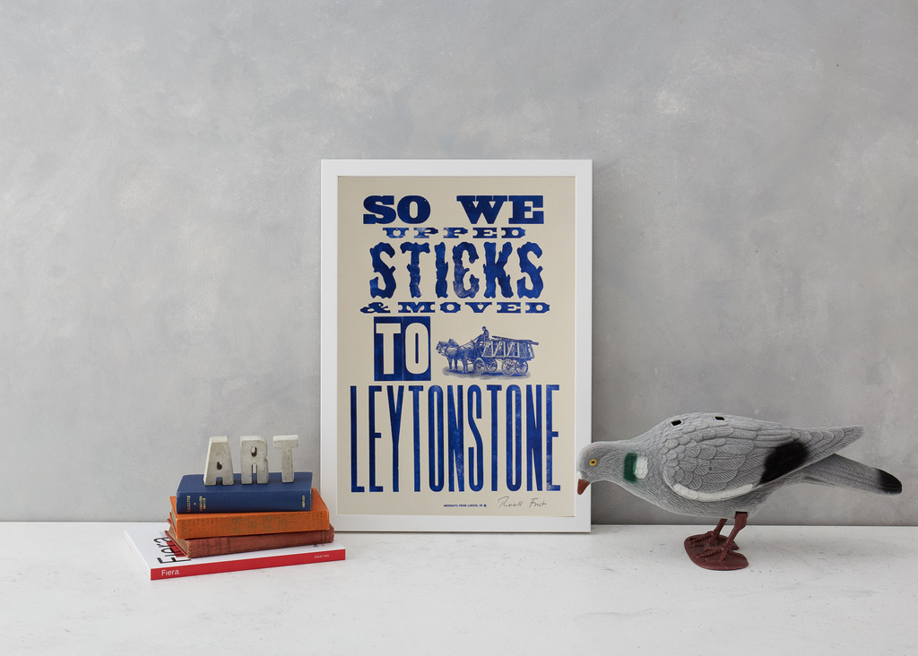 Upped Sticks to Leytonstone Art Typography Hooksmith Press for We Built This City 3