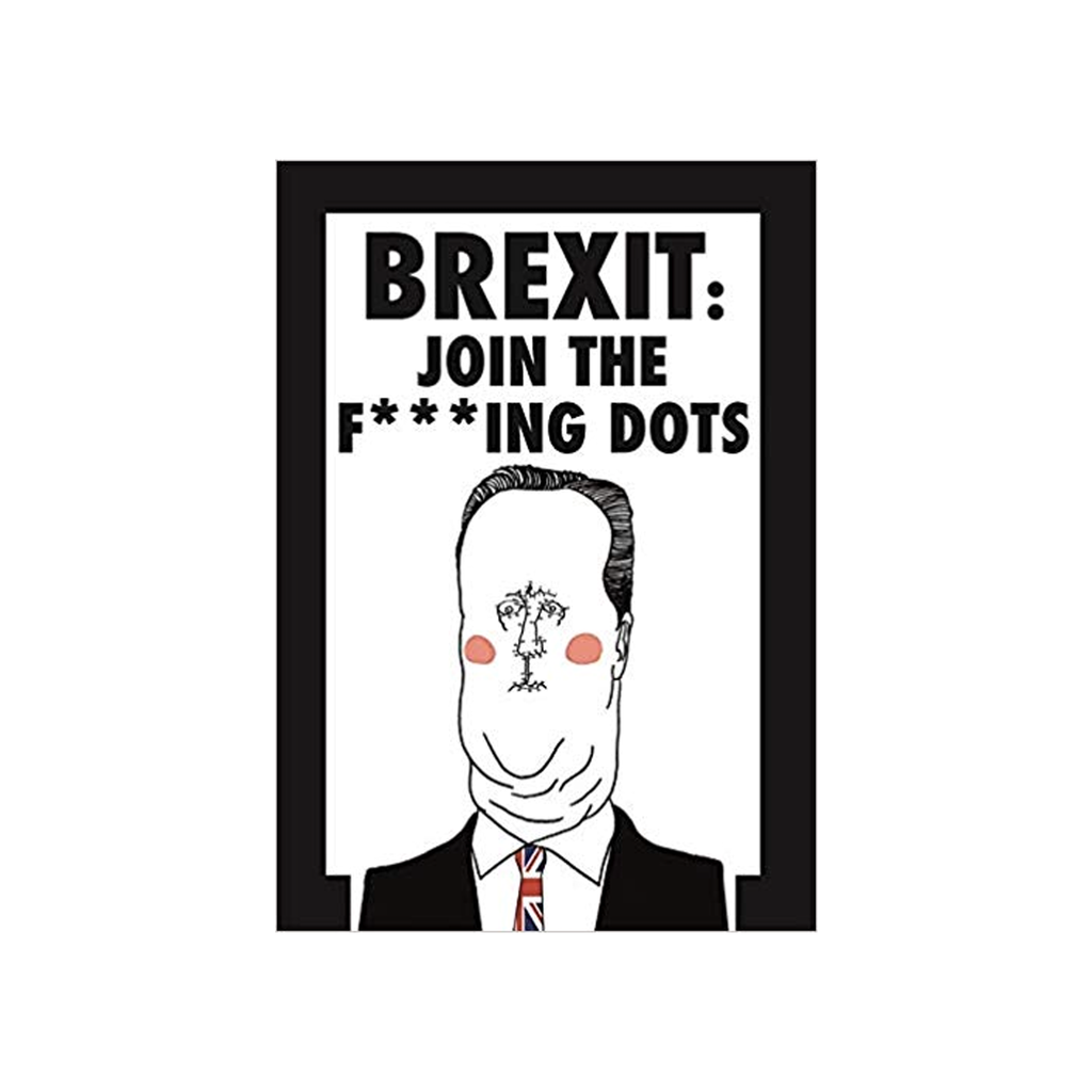 Brexit: Join The F**king Dots Books Jamie Whyte for We Built This City 1