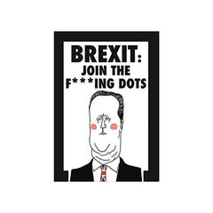 Brexit: Join The F**king Dots