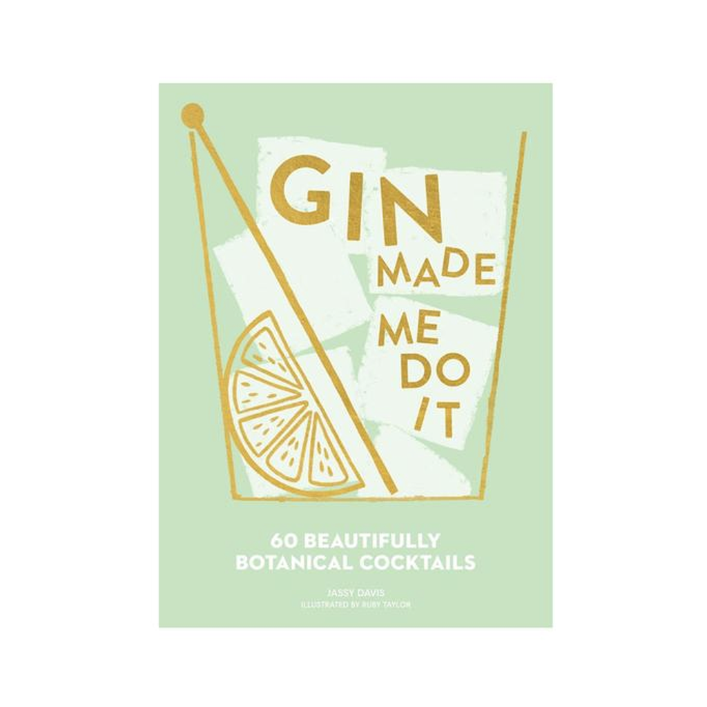 Gin Made Me Do It Book Books Jassy Davis & Ruby Taylor for We Built This City 1