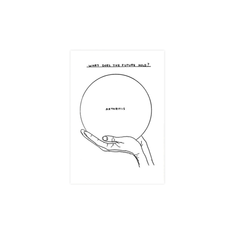 Arthritis (card) - David Shrigley