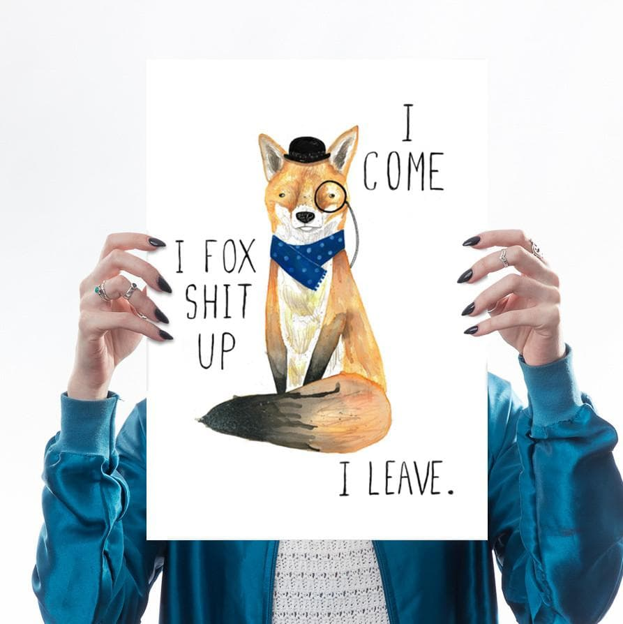 Fox Shit Up Art Humour Jolly Awesome for We Built This City 1