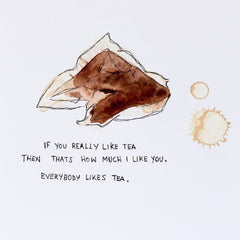 If You Really Like Tea