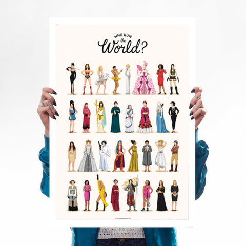 Who Run The World A2 Print Audrey Wonder Woman Marilyn Lara Croft Amy Winehouse Cleopatra Frida Leia Girl Power
