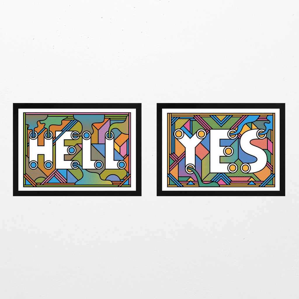 Hell Yes! Print Set Art Typography Supermundane for We Built This City 1