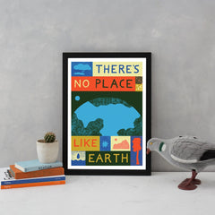 there's no place like earth climate change mother earth greenpeace friends of the earth eco warrior globe world planet b a3 lucy scott for We Built This City 2