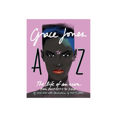 Grace Jones A to Z Books Abrams & Chronicle for We Built This City 1