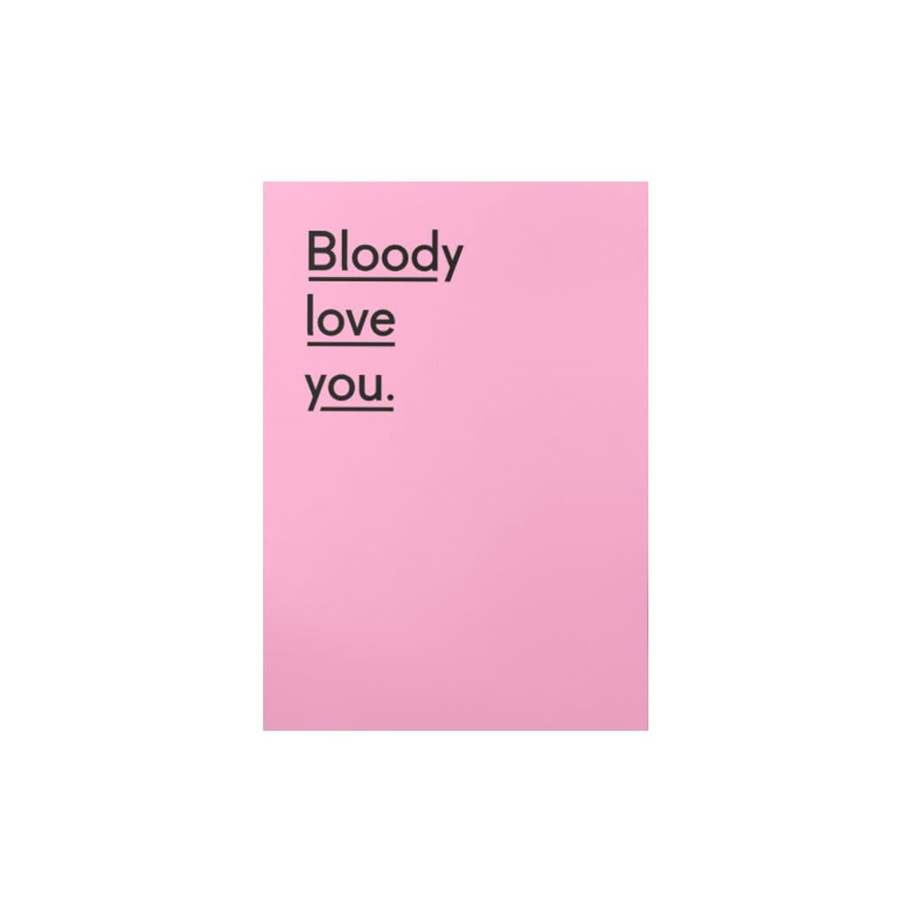 Bloody Love You (card) by Twin Pines Card - Valentines Twin Pines for We Built This City 1