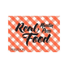 Real Food by Martin Parr Books Martin Parr for We Built This City 1