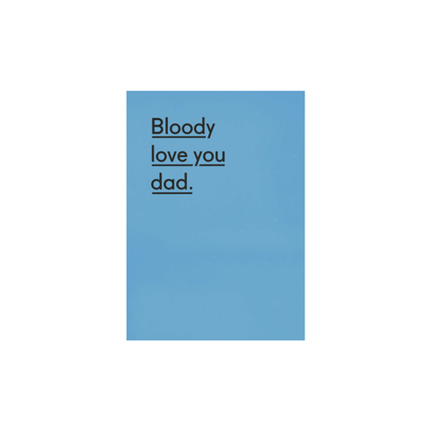 Bloody Love You Dad card