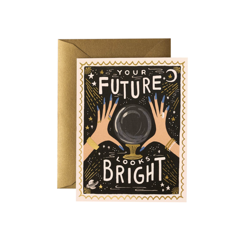Your Future Looks So Bright Card