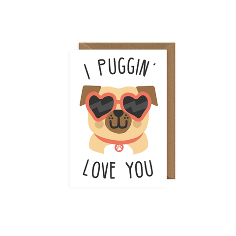 Puggin' Love You card