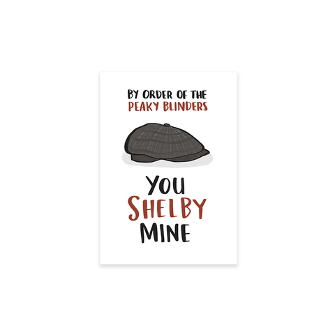 You Shelby Mine card