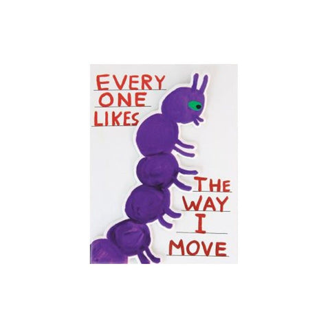 Everyone Likes The Way I Move Caterpillar (puffy sticker card)