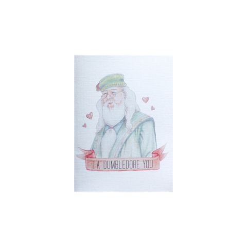 I A-Dumbledore You card