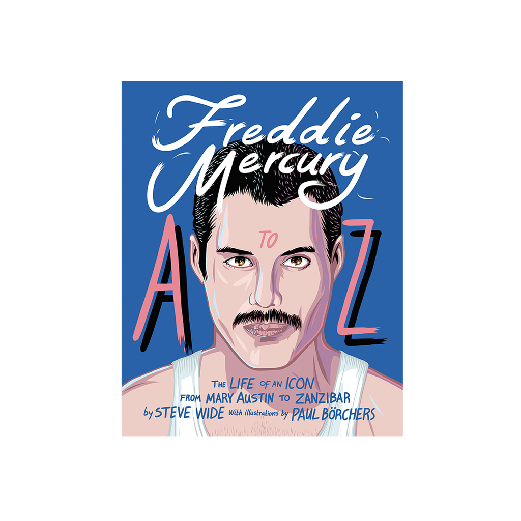 Freddie Mercury A to Z Book Books Steve Wide & Paul Borchers for We Built This City 1