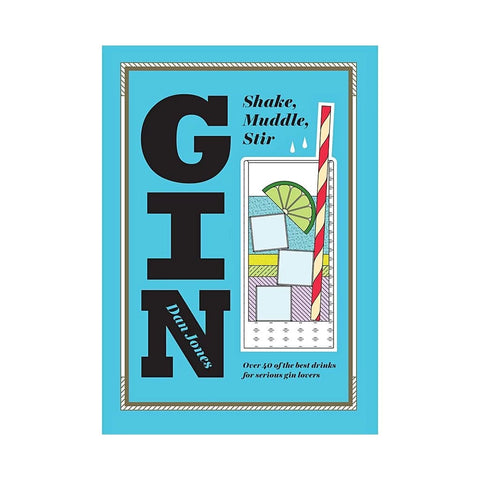 GIN: Shake Muddle and Stir