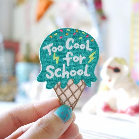 Too Cool For School Iron on Patch