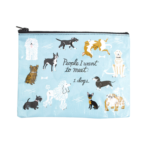 People I'd Like To Meet: Dogs Zipper Pouch