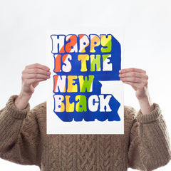 Happy Is The New Black Risograph Art Typography Yellow Owl Workshop for We Built This City 1