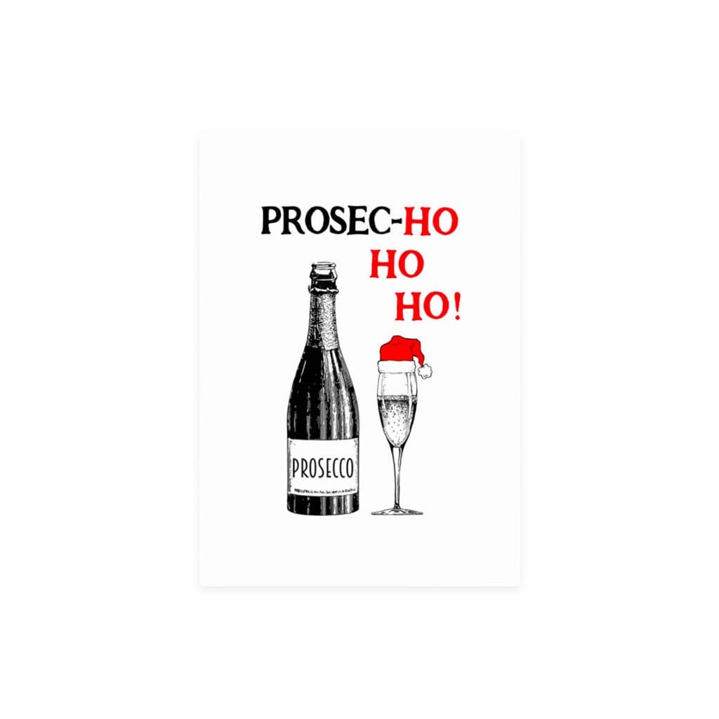 Prosec-Ho Ho Ho! (card) - Of Life & Lemons