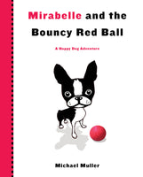 Mirabelle and the Bouncy Red Ball
