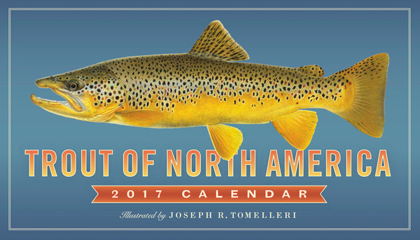 Trout of North America Wall Calendar 2017