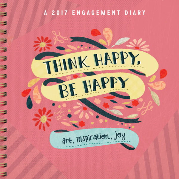Think Happy, Be Happy Engagement Diary 2017