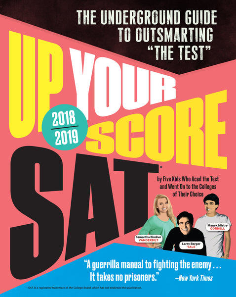 Up Your Score: SAT, 2018-2019 Edition