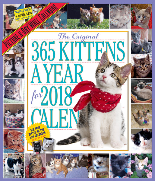 The 365 Kittens-A-Year Picture-A-Day Wall Calendar 2018