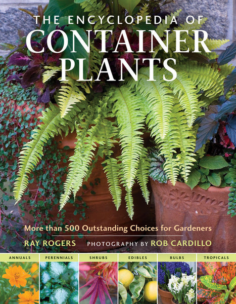 The Encyclopedia of Container Plants