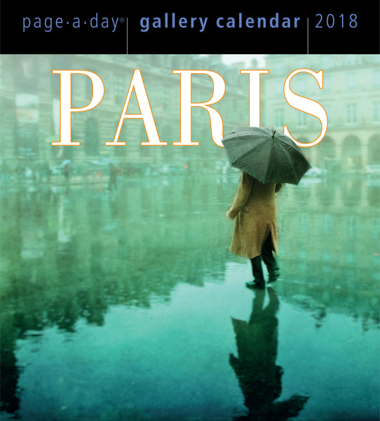 Paris Page-A-Day Gallery Calendar 2018