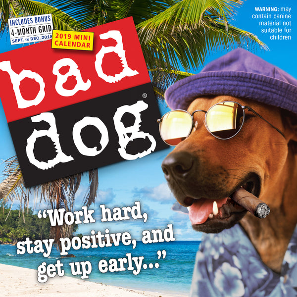 Bad Dog Mini Wall Calendar 2019
