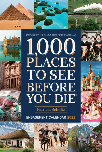 1,000 Places to See Before You Die Engagement Calendar 2021