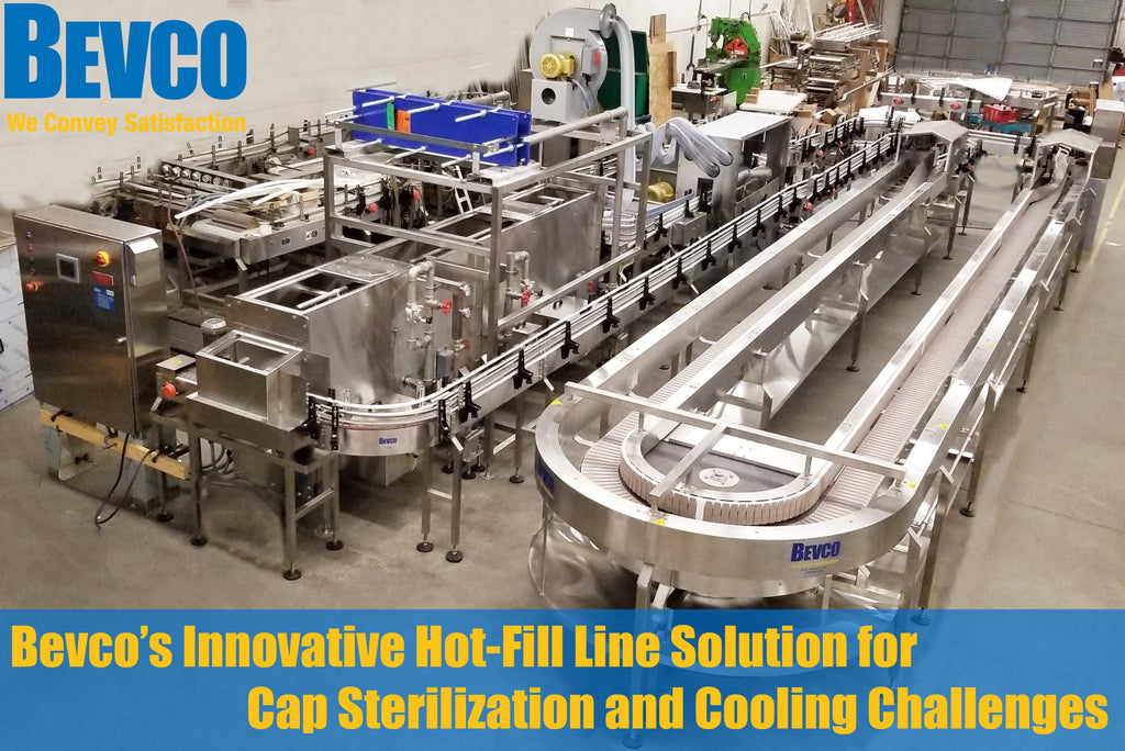 Bevco's Innovative Hot-Fill Line Solution for Cap Sterilization and Cooling Challenges