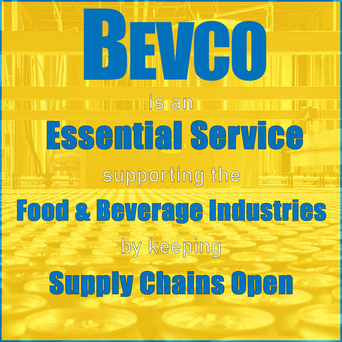 Bevco is an ESSENTIAL SERVICE for food & beverage industries