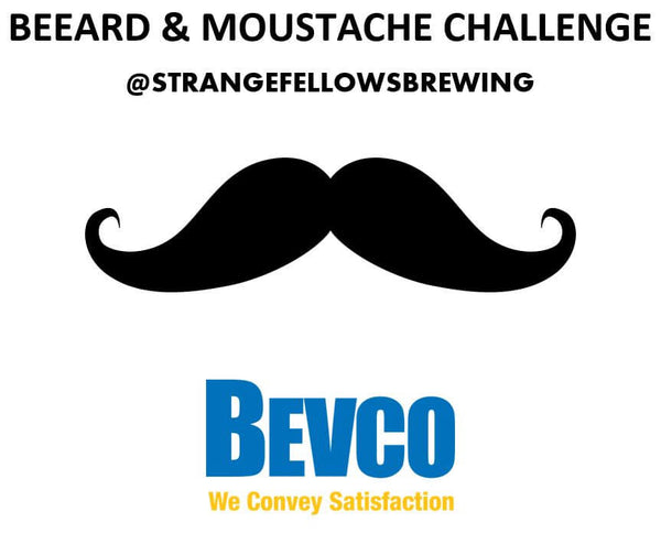 Bevco Movember Challenge with Strange Fellows Brewing