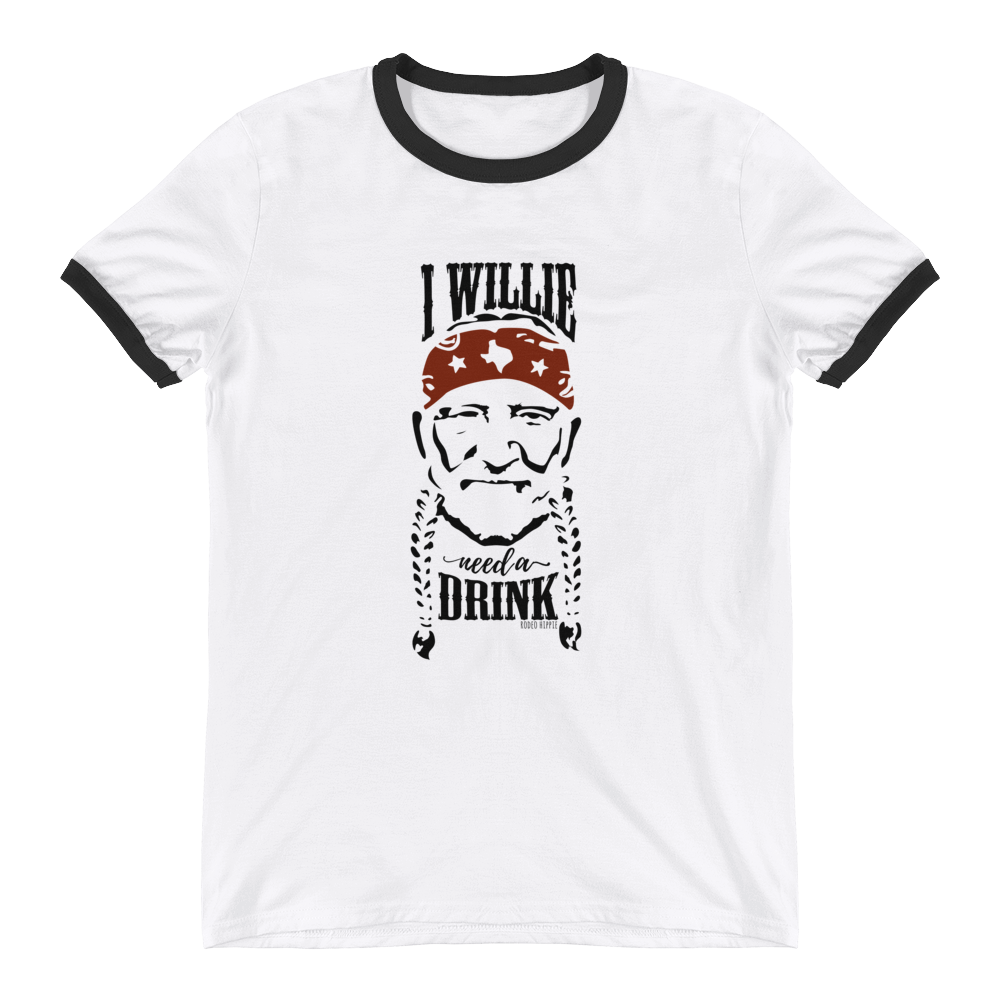 I Willie Need a Drink Ringer Tee