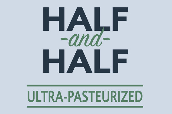 Half and Half Ultra-Pasteurized