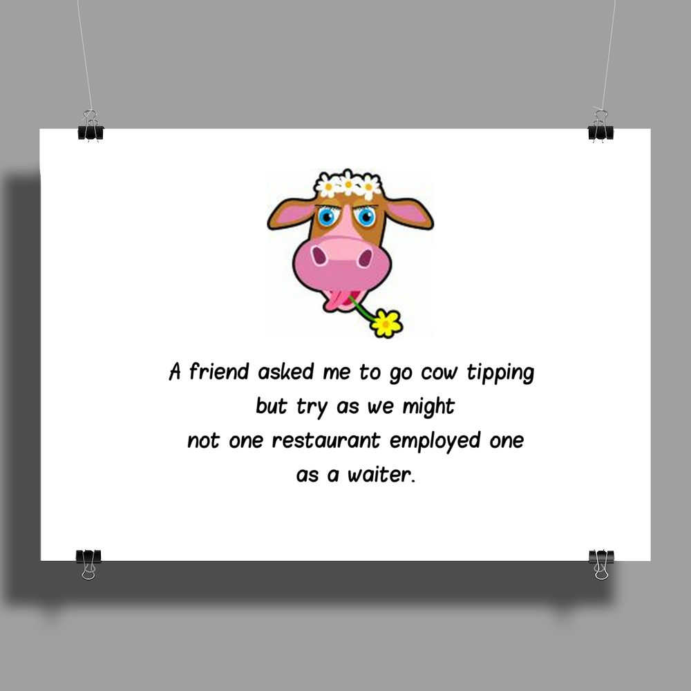 A friend asked me to go Cow tipping Poster Print (Landscape)