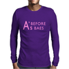 A's Before Baes Mens Long Sleeve T-Shirt