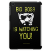 Big Boss is watching you Tablet (vertical)