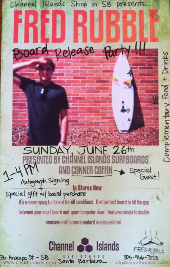 Fred Rubble Surfboard Release Party with Special Guest Conner Coffin!!!