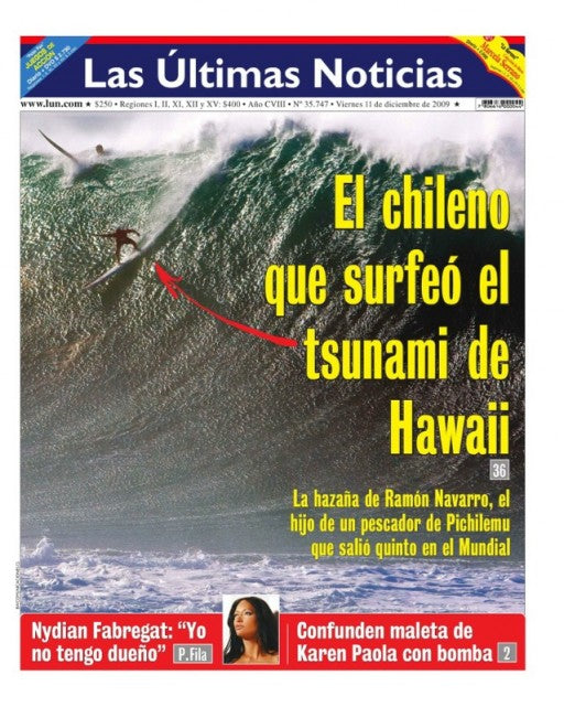 Ramon Navarro on the cover of Las Ultimas Noticias.  He's a national hero in Chile.