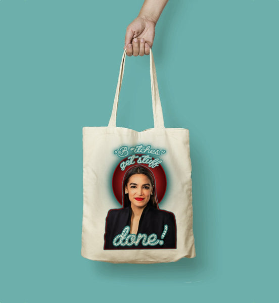 """Bitches Get Stuff Done"" Tote Bag"