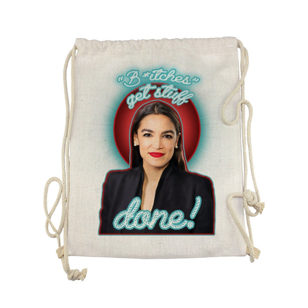 """B*tches Get Stuff Done"" Drawstring Backpack"